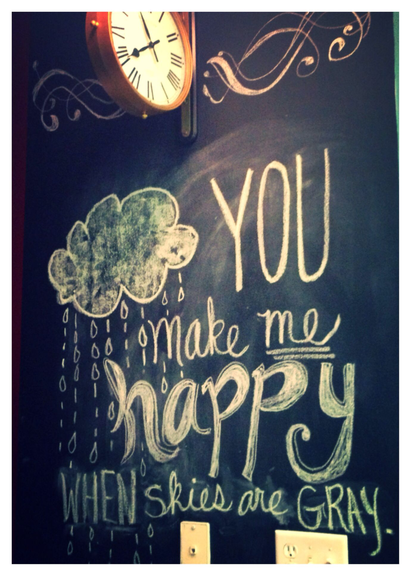 'You make me happy when skies are gray chalk wall art
