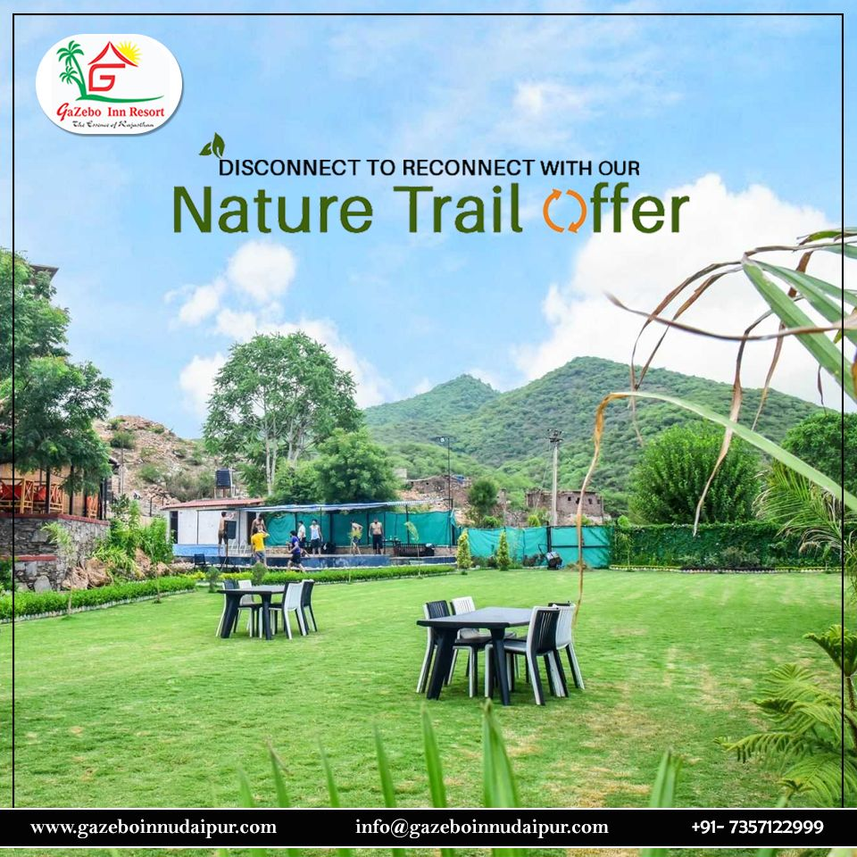 Disconnect to Reconnect with our Nature Trail Offer The stunning Gazeboo Inn resort Udaipur define the cityscape in their own style and redefine the way one sees luxury F...