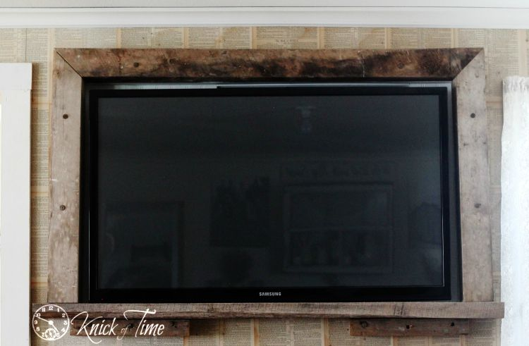 Making The Beast Blend In A Rustic Tv Frame Framed Tv Wall