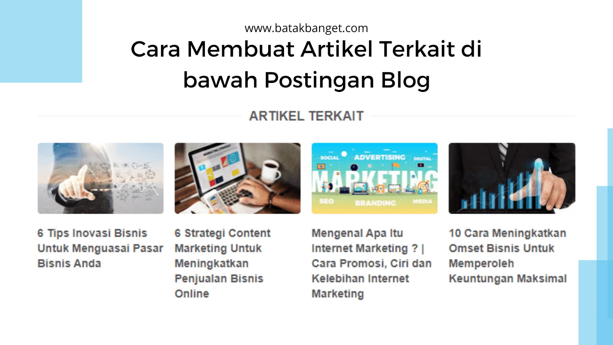 Cara Membuat Artikel Terkait Di Bawah Postingan Blog Https Ift Tt 3kn8241 In 2020 Blog Cara Blogger