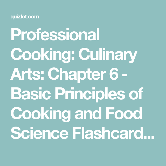 Professional cooking culinary arts chapter 6 basic principles of professional cooking culinary arts chapter 6 basic principles of cooking and food science thecheapjerseys Choice Image