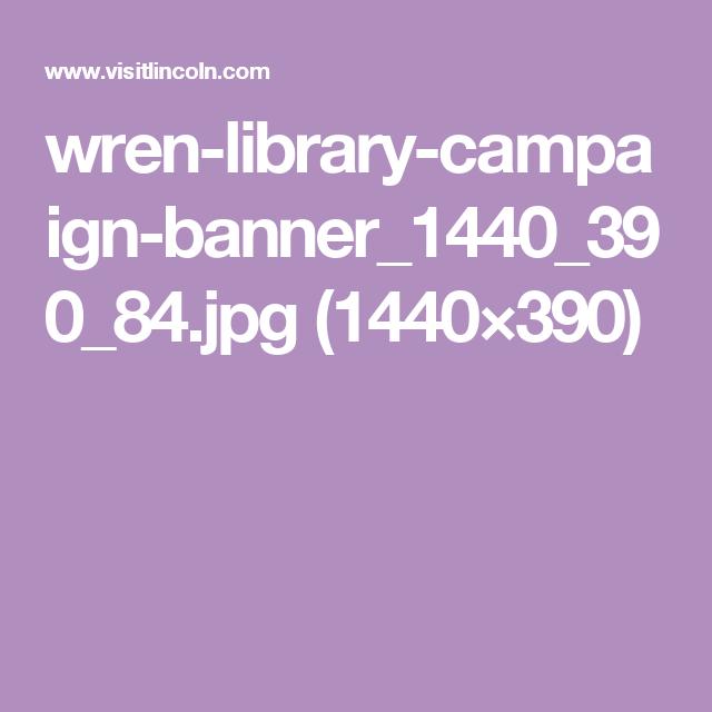 wren-library-campaign-banner_1440_390_84.jpg (1440×390)