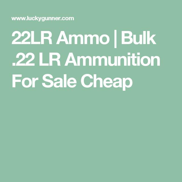 22lr ammo bulk 22 lr ammunition for sale cheap places to buy