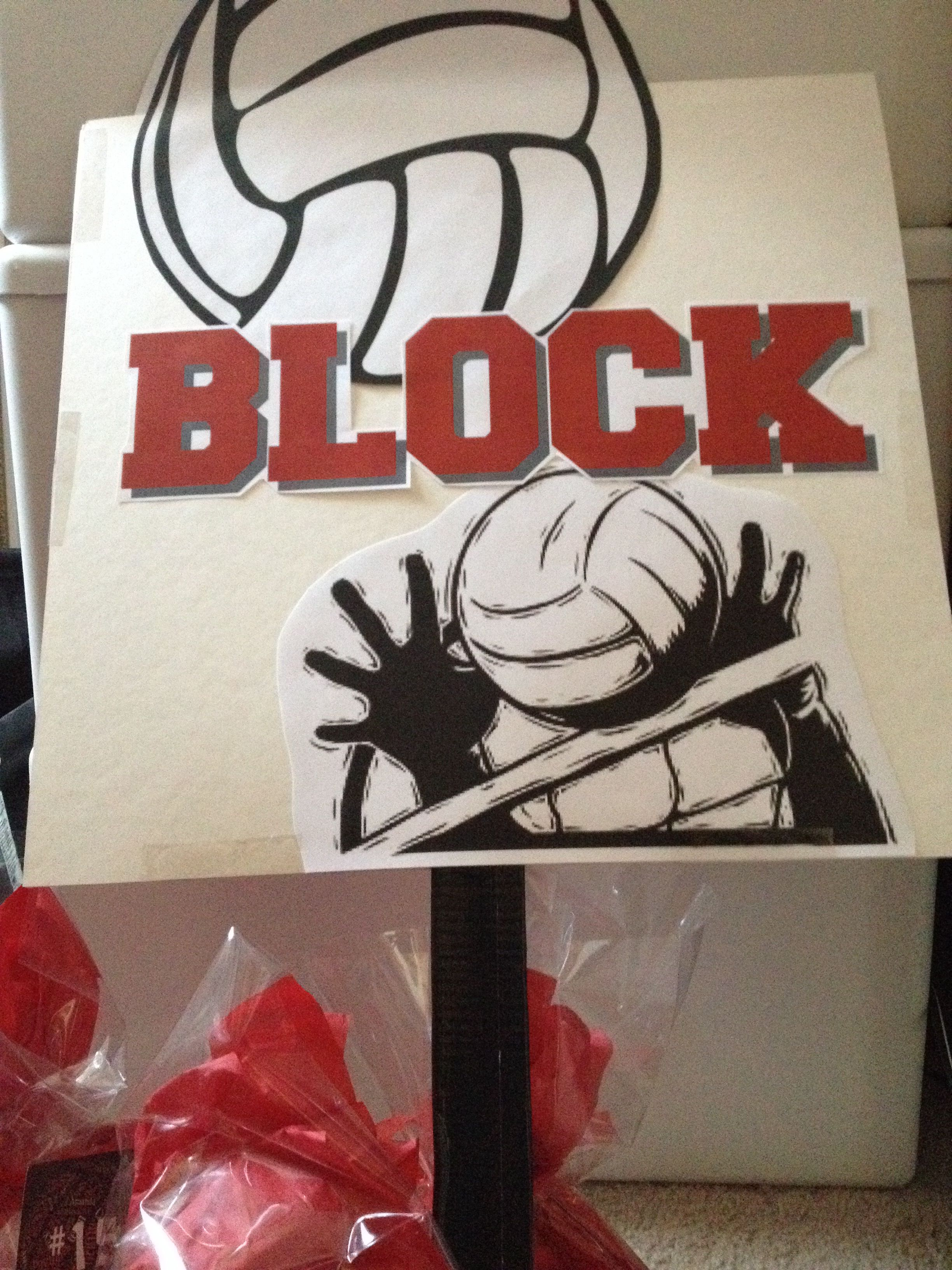 Block Signs Made For All The Parents To Cheer At The Club Volleyball Games Poster Board With Volleyball Locker Decorations Volleyball Locker Volleyball Crafts