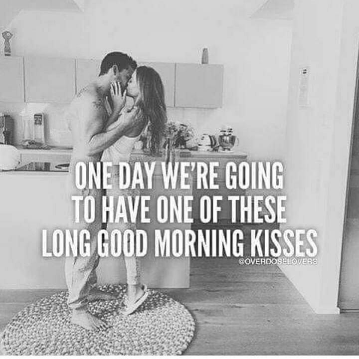☆One Day… 💋 Morning love quotes, Good morning my love
