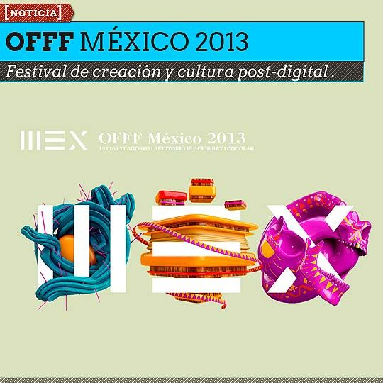 Festival de creación y cultura post-digital OFFF . Talleres, conferencias e invitados especiales hacen parte de la programación de este festival que se realizara del 15 al 17 de agosto de 2013.  Leer más: http://www.colectivobicicleta.com/2013/07/festival-de-creacion-y-cultura-post.html#ixzz2ZMA2efr9