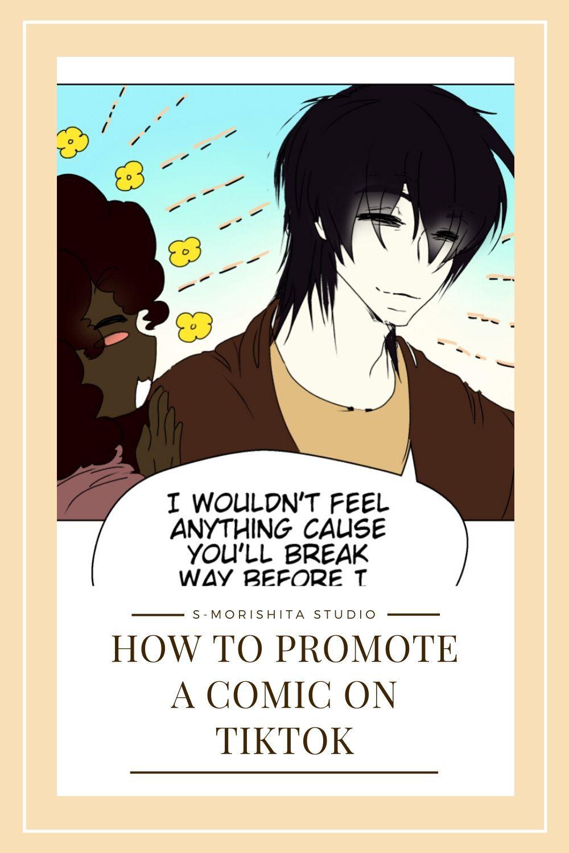 How To Start A Webtoon Comic Promoting On Tiktok Webtoon Comics Comic Tutorial Webtoon
