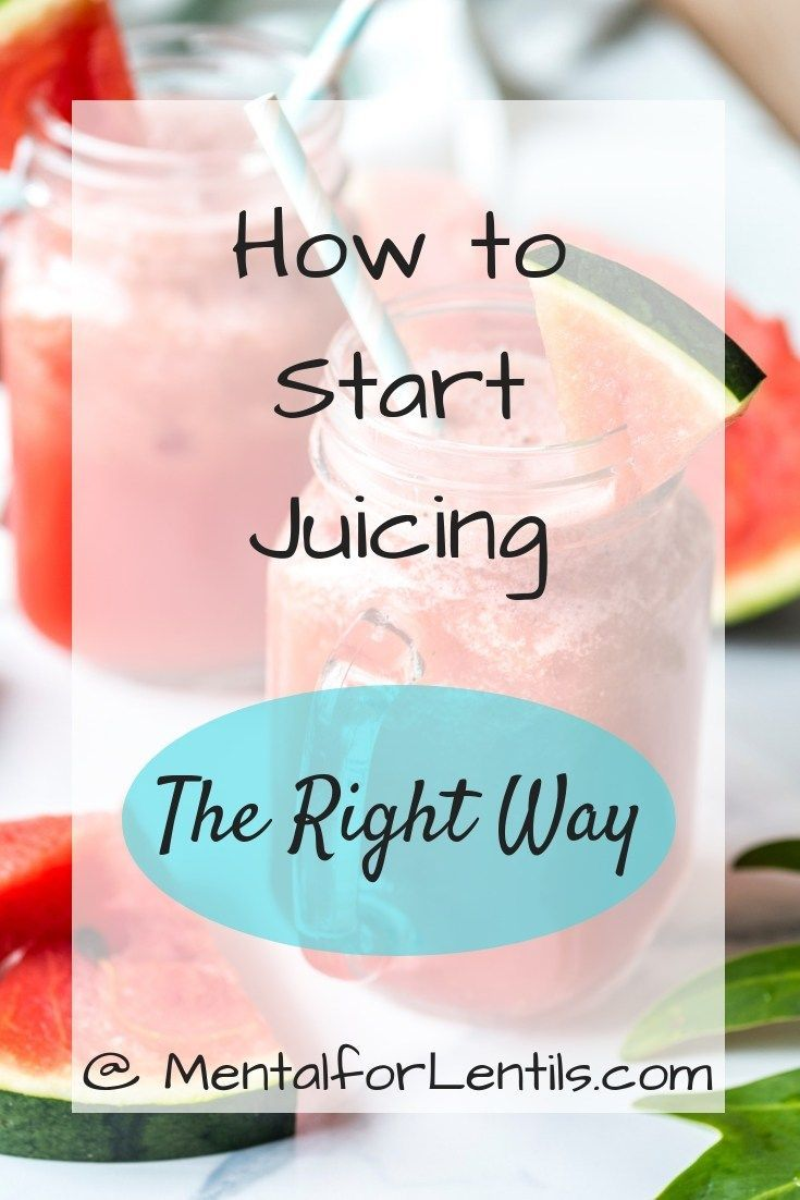 How to Start Juicing the Right Way