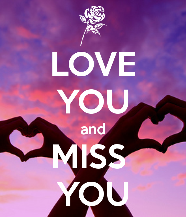 I Miss You And Love You - Top Images | Holy hotness | Pinterest