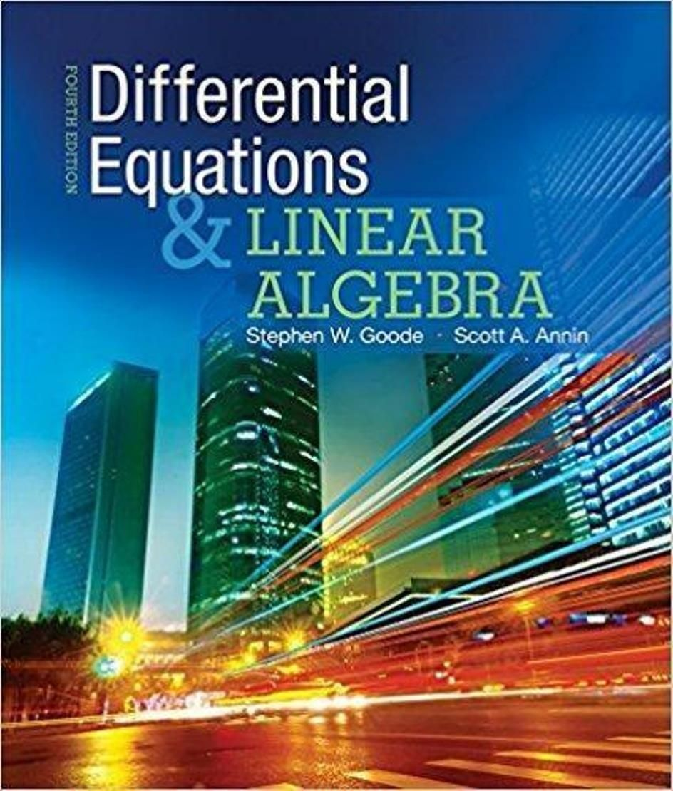 Differential Equations And Linear Algebra 4th Edition Author By Stephen W Goode Author Scott A Annin Author Is Differential Equations Equations Algebra