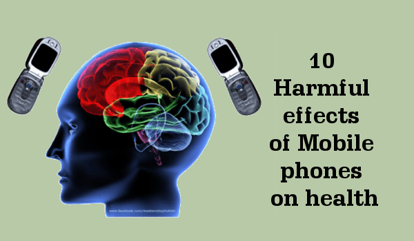 10 Harmful Effects Of Mobile Phones | CELL | Phone
