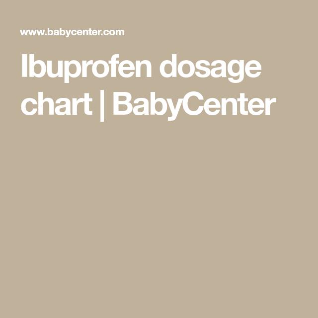 Ibuprofen Dosage, Baby Center