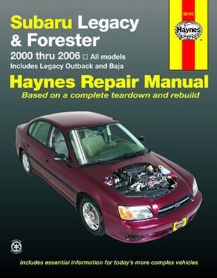 Subaru Legacy Forester Haynes Repair Manual 2000 2006 Subaru Legacy Legacy Outback Subaru