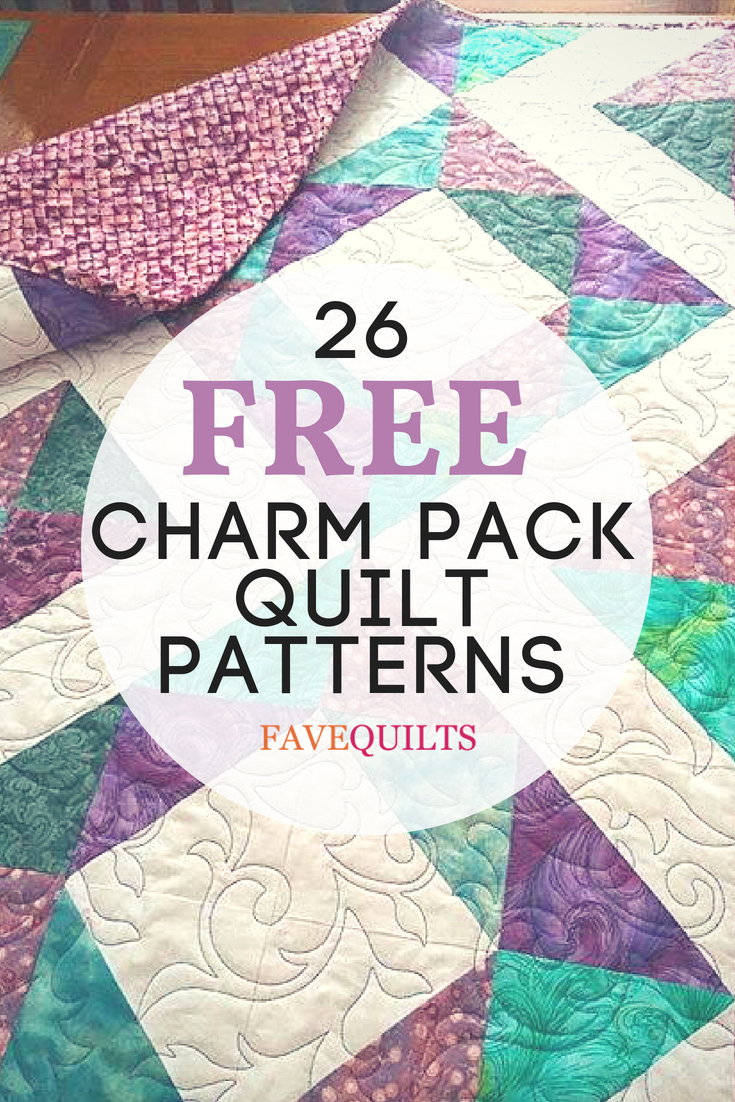 26 Charming Charm Pack Quilt Patterns Beginner Quilt Patterns Charm Square Quilt Charm Pack Quilt