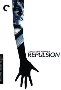 Repulsion (1965) Left alone when her sister goes on vacation, a young beauty finds herself besieged on all sides by the demons of her past.