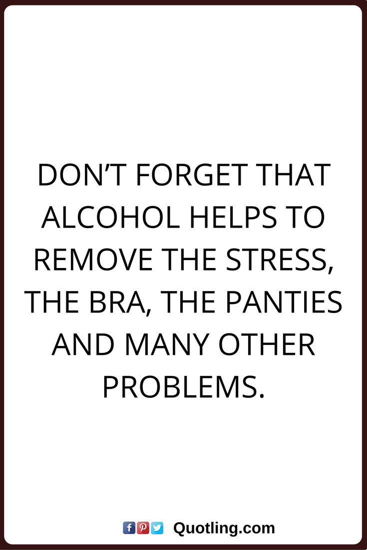 Funny Quotes Drinking Liquor
