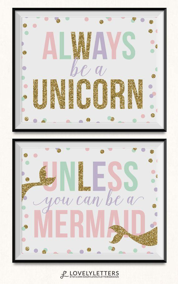 Always Be A Unicorn Unless You Can Be A Mermaid Print / DIGITAL / Unicorn Printable / Unicorn Print / Mermaid Printable / Mermaid Nursery