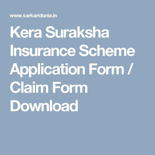 Kera Suraksha Insurance Scheme Application Form  Claim Form