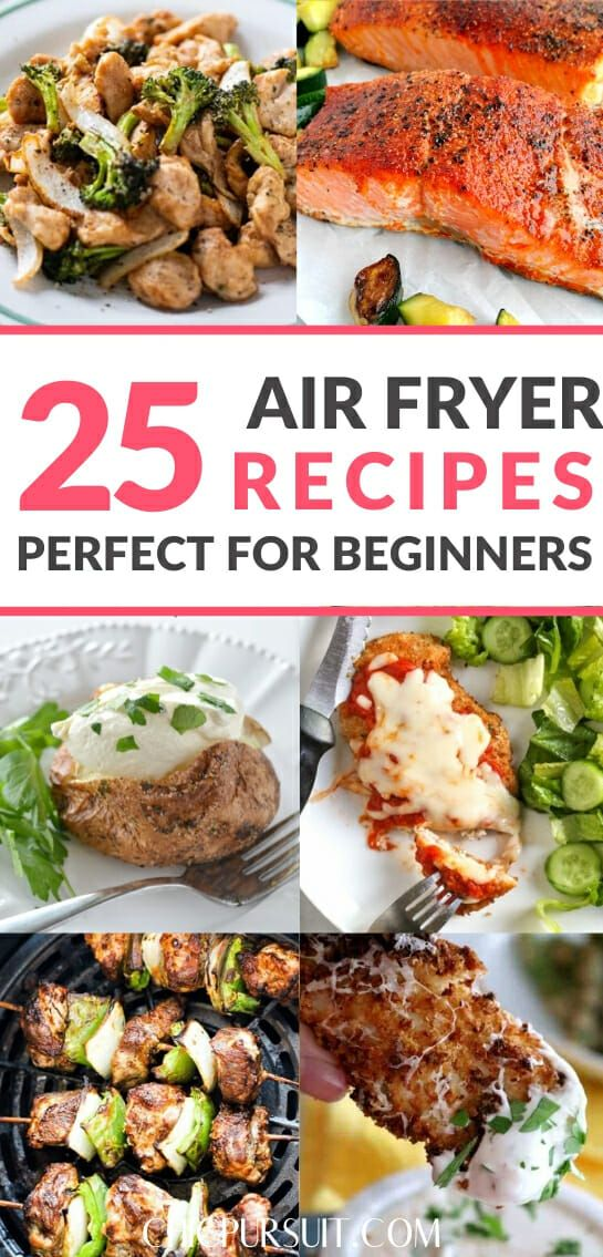 25+ Easy Healthy Air Fryer Recipes Perfect For Beginners