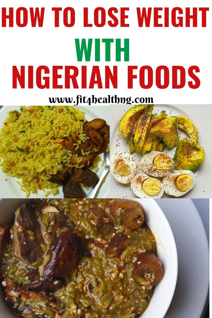 how to lose weight with nigeria food