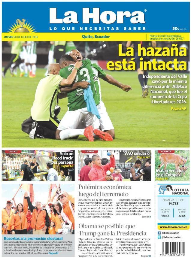 Buenos días estimados lectores.  Este jueves 28 de julio de 2016 iniciamos nuestra jornada de noticias con nuestra portada para #Quito.  www.lahora.com.ec