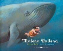 Malena Ballena, de Davide Cali. Libros del zorro rojo. (De 0 a 5 años)