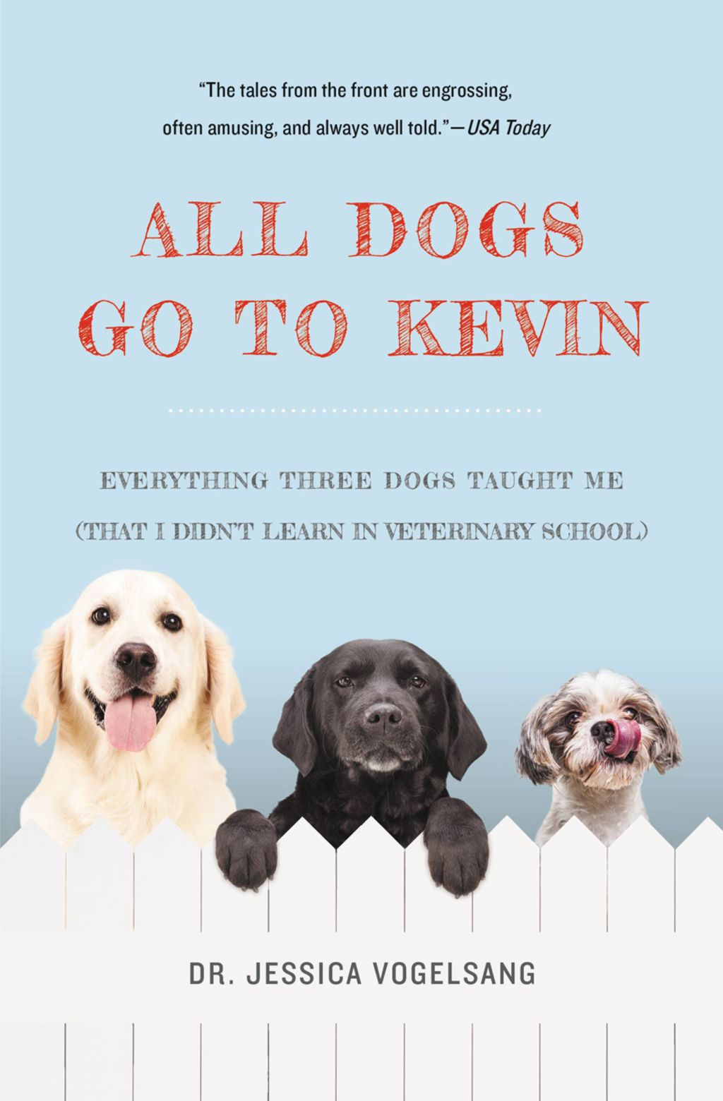 All Dogs Go To Kevin Ebook Dog Books Dogs Dog Lovers