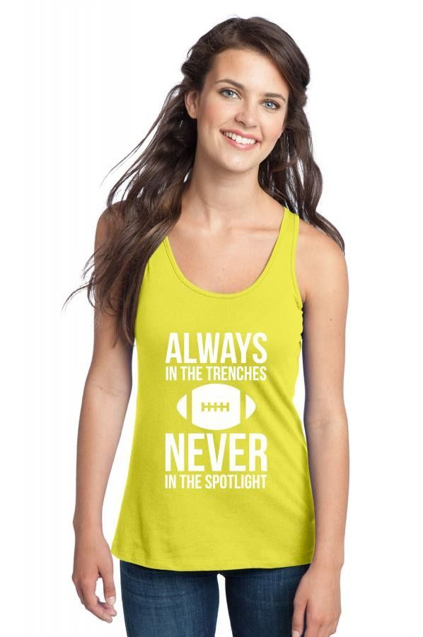 always in the trenches never in the spotlight funny Racerback Tank