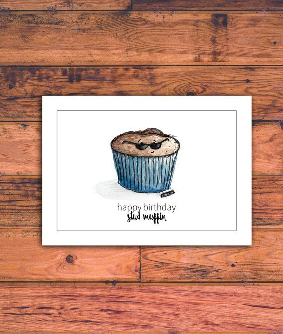 Happy Birthday Stud Muffin - free printable anniversary cards for husband