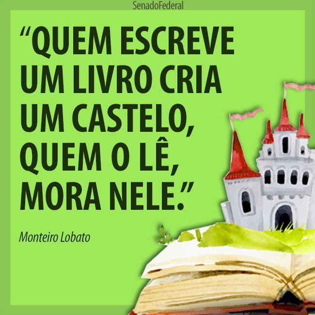 Monteiro Lobato Busca Do Twitter Frases Pinterest Reading E