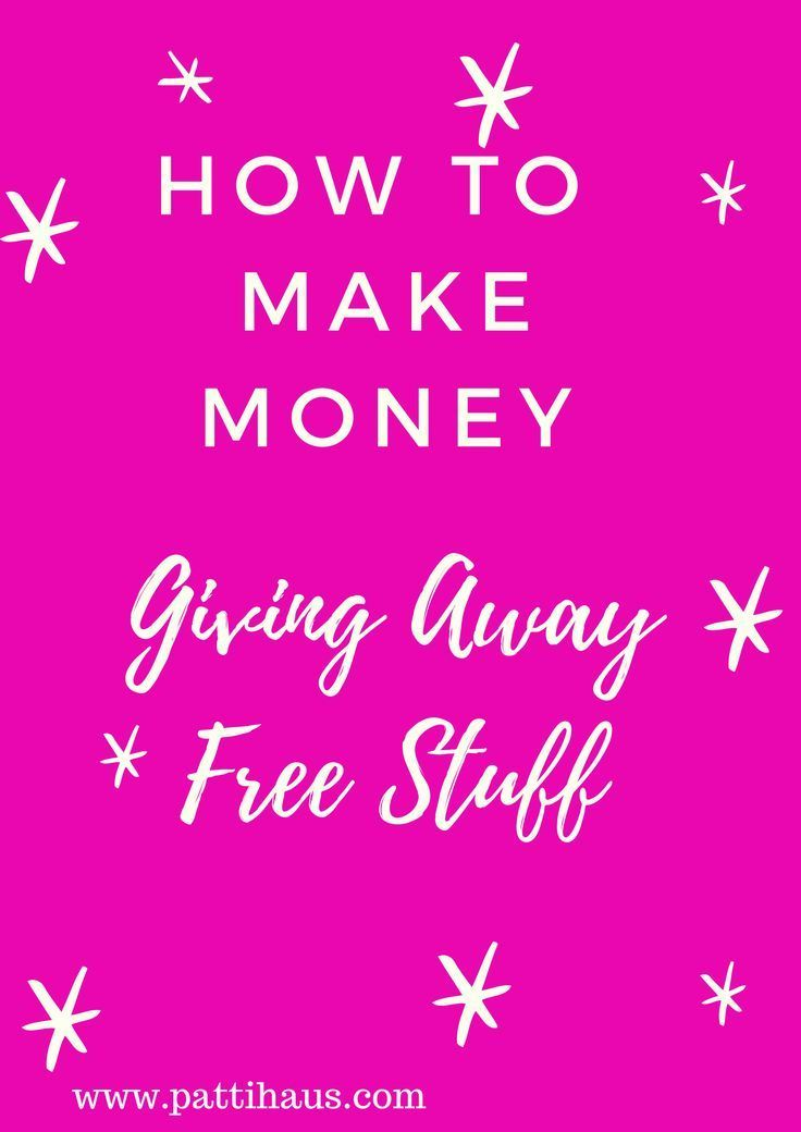 How to Make Money Online Giving Away Free Stuff   Online