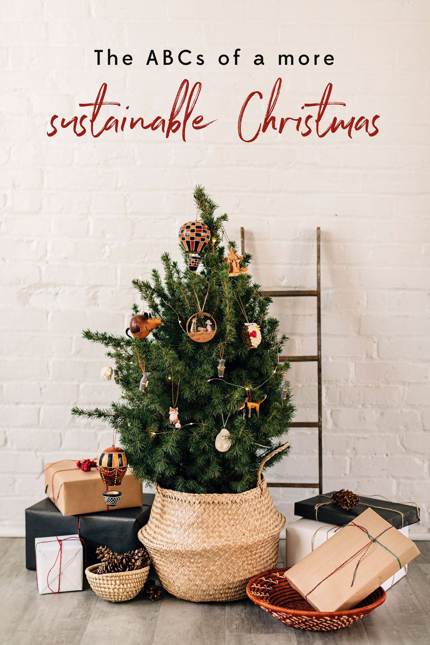 The Abcs Of A More Sustainable Christmas Eco Christmas Decorations Eco Friendly Christmas Eco Christmas