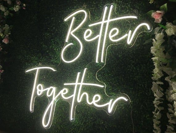 Better Together Neon Sign Flex Led Text Neon Light Sign Led Text