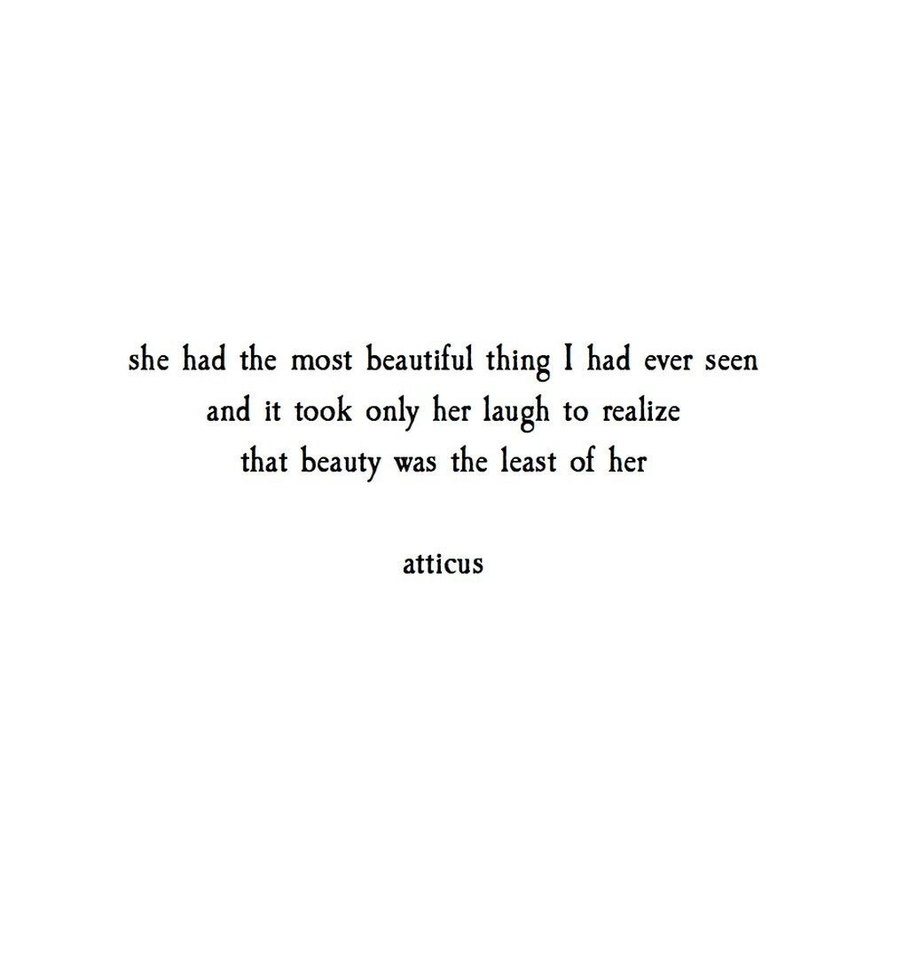 Her Quotes The Most Of Her' Atticuspoetry #atticuspoetry  How I See Me .