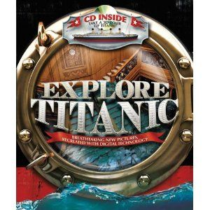 3 This Book Explore Titanic By Peter Chrisp Somchitch Vongprachanh Isbn 13 978 1438071596 Titanic Digital Technology New Pictures