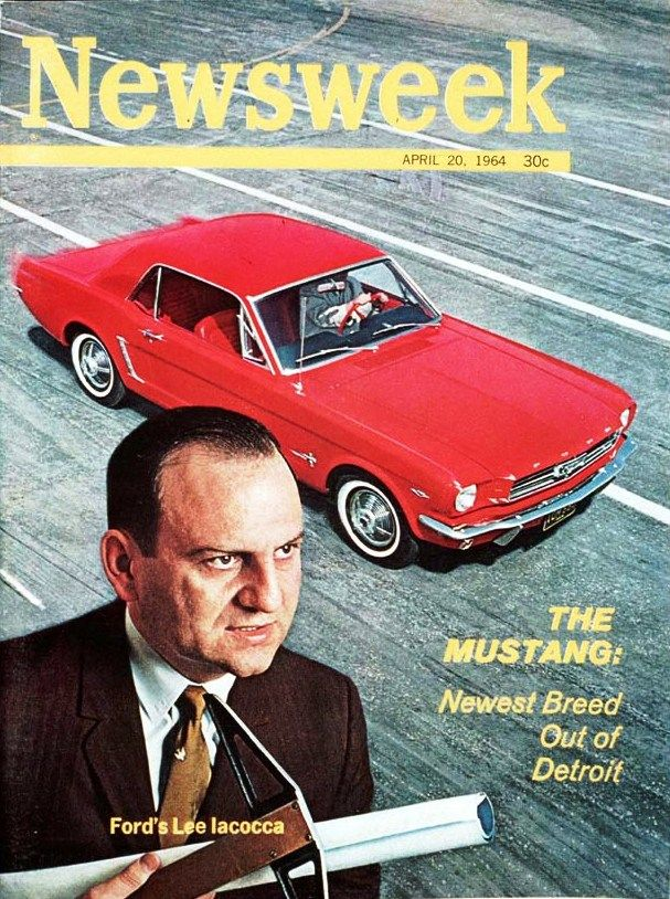 Lee Iacocca Mustang >> Newsweek Magazine From April 1964 With Picture Of Car And
