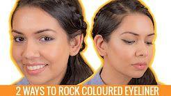 2 Ways To Rock Coloured Eyeliner