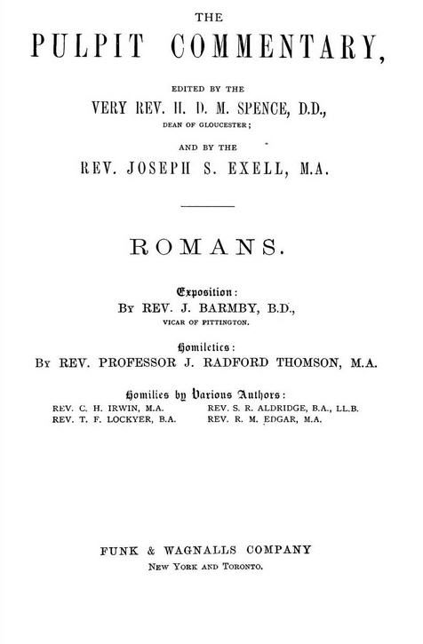Romans, The Pulpit Commentary.