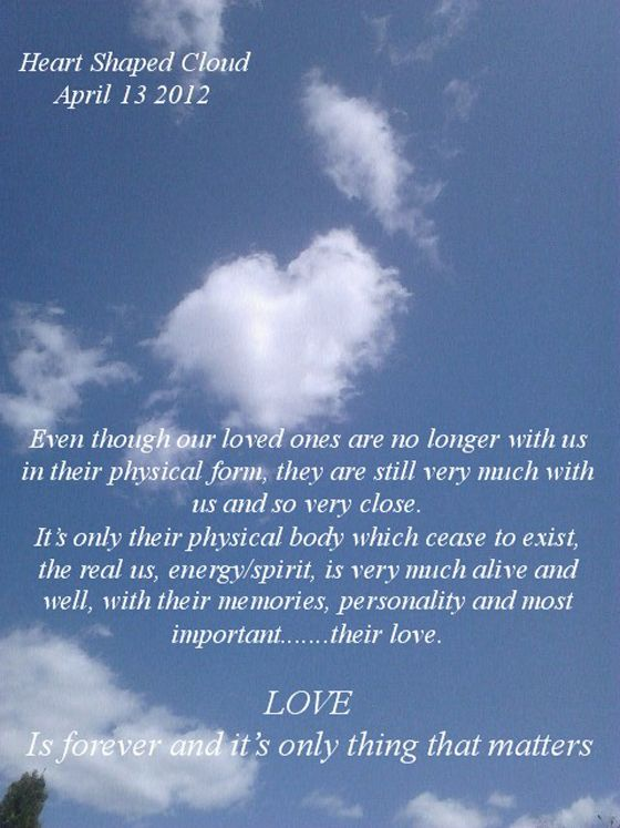 Lovely Even Though Our Loved Ones Are No Longer With Us [heart Shaped Cloud]