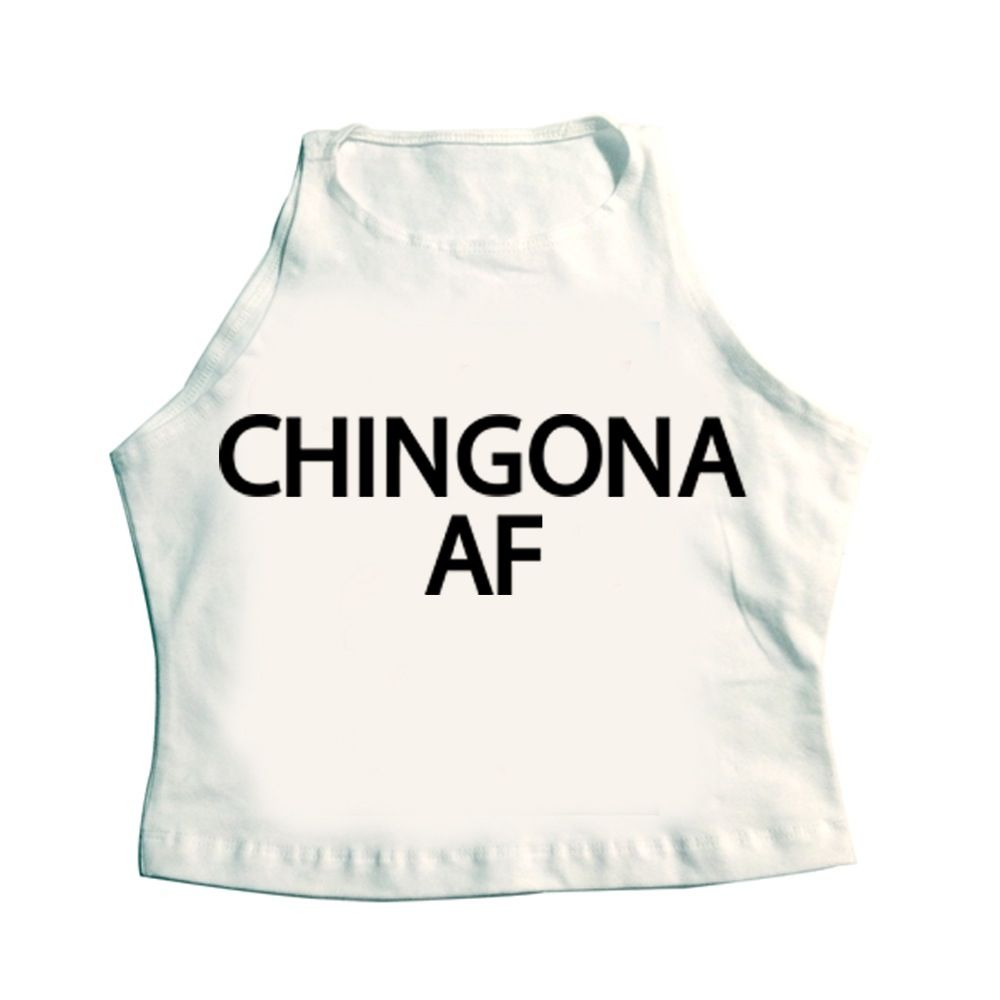 51cfcd1e Chingona AF spanish slang | t-shirts | Fashion, Chola style, Fashion ...