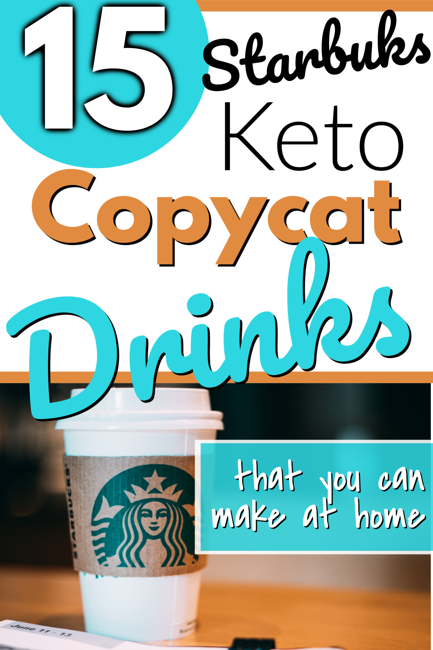 15 Keto Starbucks Copycat Drinks-that you can make at home