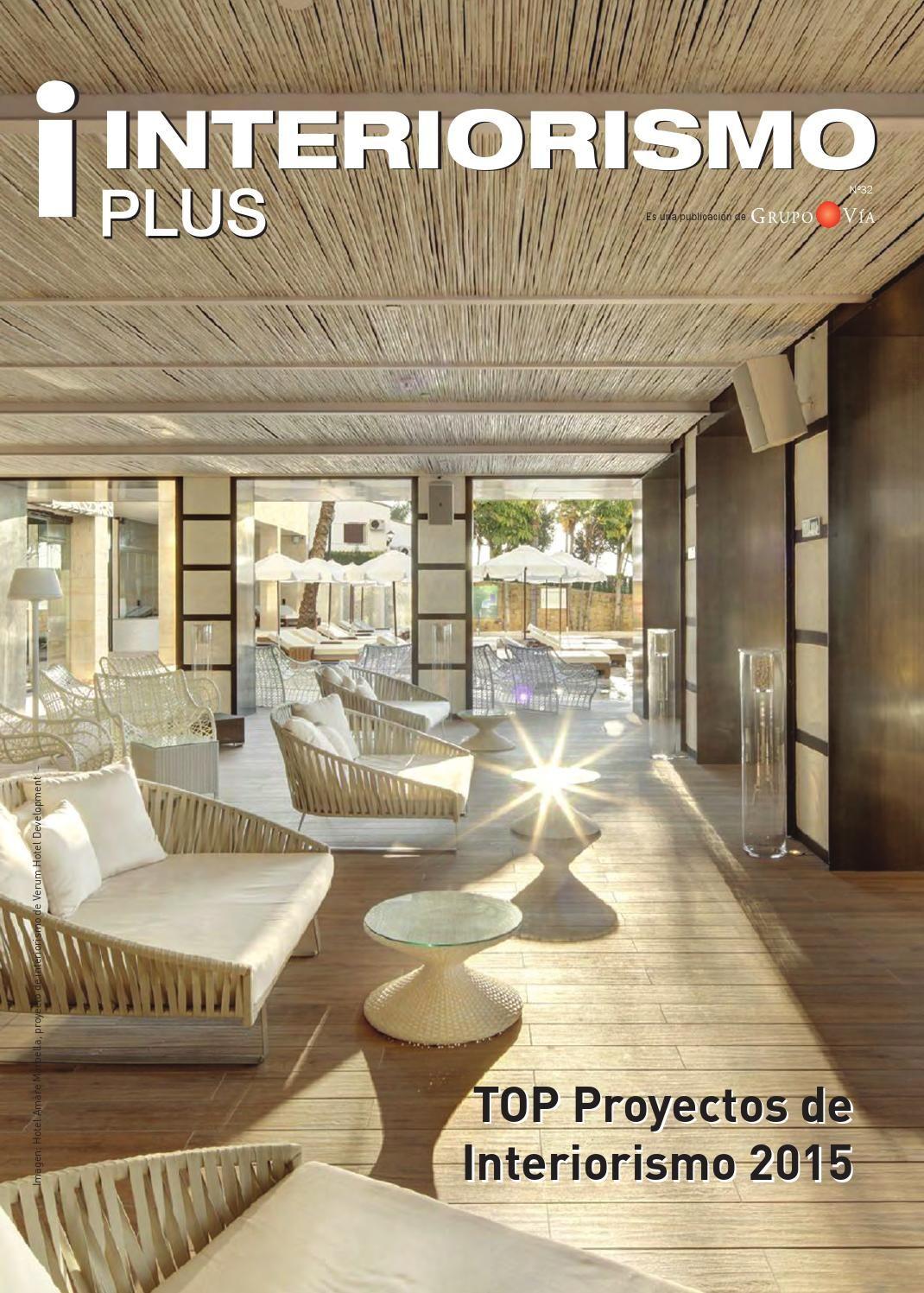Interiorismo Plus nº32  Top Proyectos de Interiorismo 2015 Top Spanish Design Interior Projects 2015