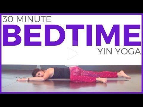 30 minute yin yoga for bedtime to fall asleep fast  sarah