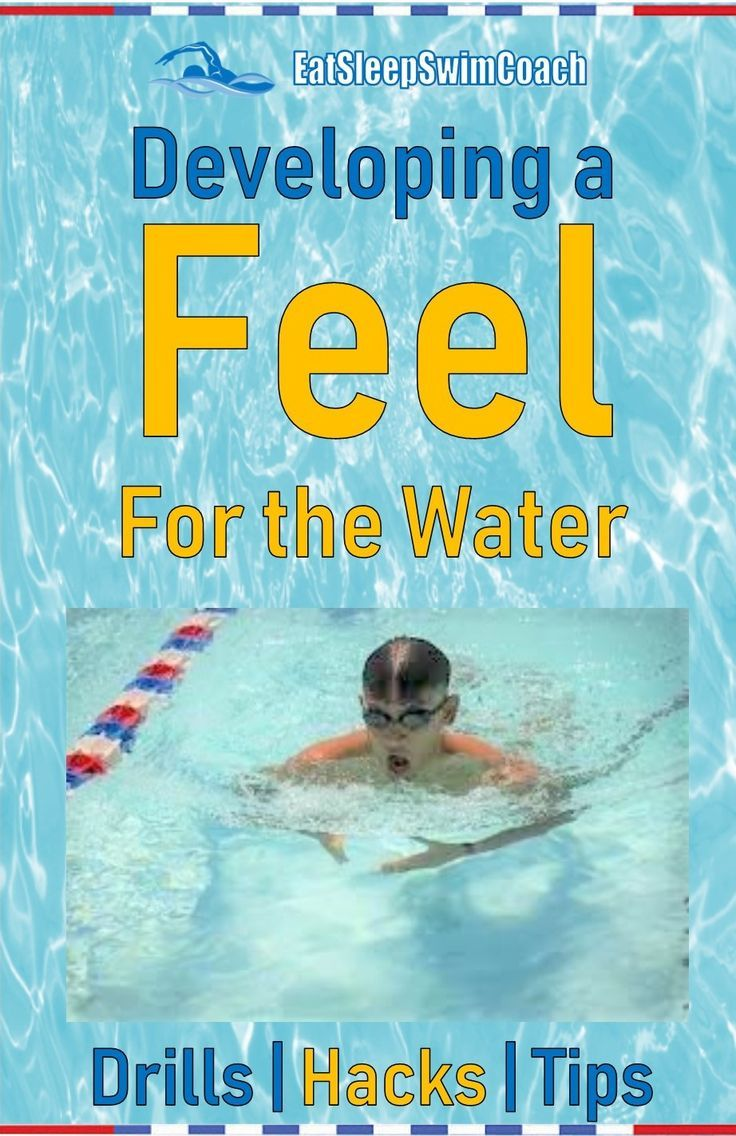 In this article well provide drills hacks and tips for developing a feel for the water for the Water