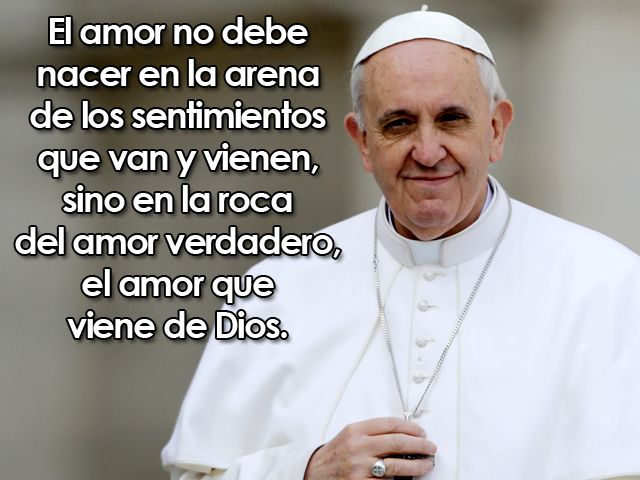 Resultado De Imagen Para Papa Francisco Frases Recordar