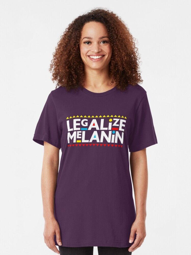 Legalize Melanin Melanin Shirt Melanin Life Melanin Pride Black Girl Magic Melanin Dripping Melanin Poppin Essential T Shirt By Coilsandglory Melanin Shirt T Shirts For Women Comfy Tees