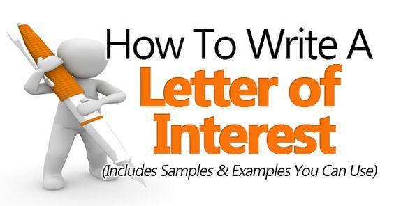 How To Write A Letter Of Interest (3 Great Sample Templates Included