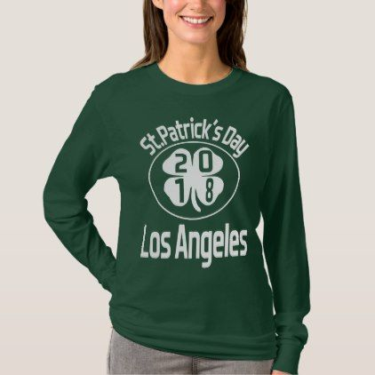 St patricks day los angeles 2018 t shirt typography gifts unique custom diy