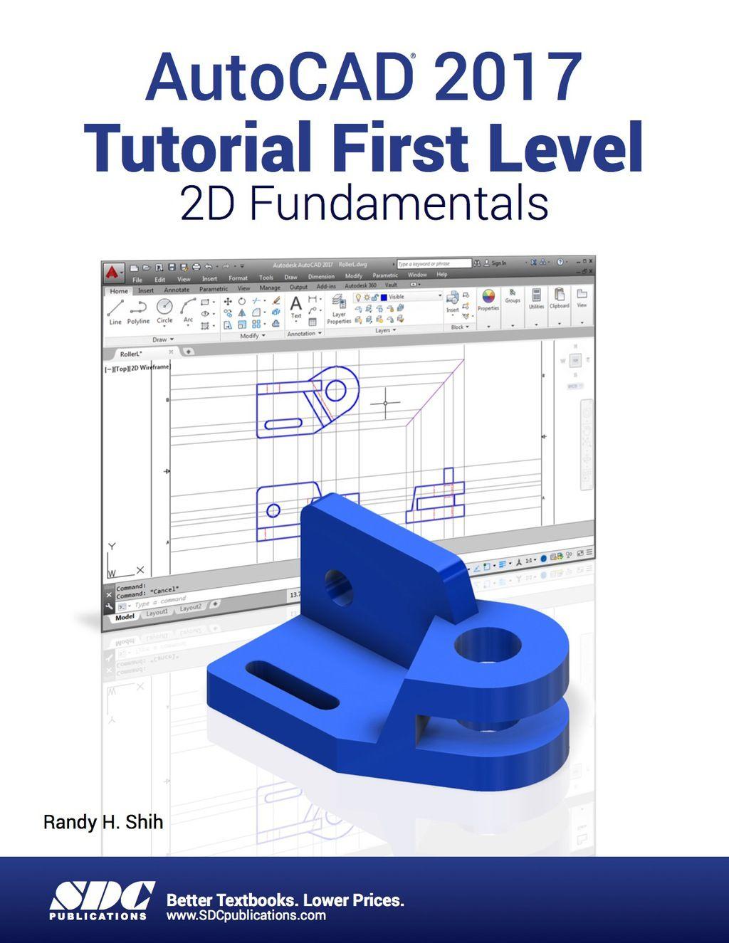 Autocad 2017 Tutorial First Level 2d Fundamentals Ebook In 2020