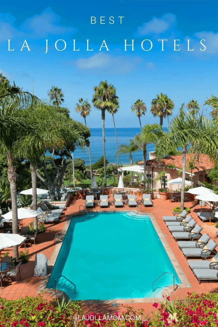 La Jolla Hotels >> 13 Best La Jolla Hotels For Your San Diego Vacation Best